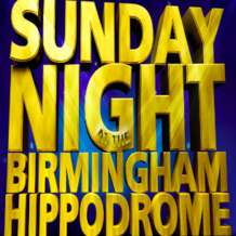 Sunday-night-at-the-birmingham-hippodrome-1365157226