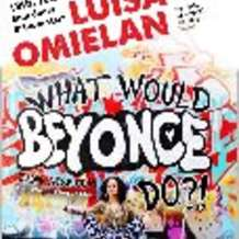 What-would-beyonce-do-comedy-event-1385234035