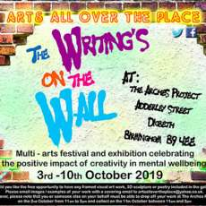 Arts-all-over-the-place-presents-the-writing-s-on-the-wall-multi-arts-festival-1568114582