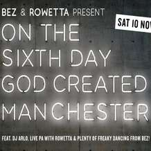 Bez-rowetta-presents-on-the-6th-day-god-created-manchester-1536757167