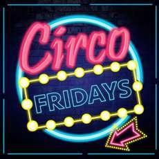 Circo-fridays-1534879443