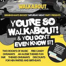 You-re-so-walkabout-you-don-t-even-know-it-1346143974