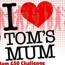 I-love-tom-s-mum-1365371289